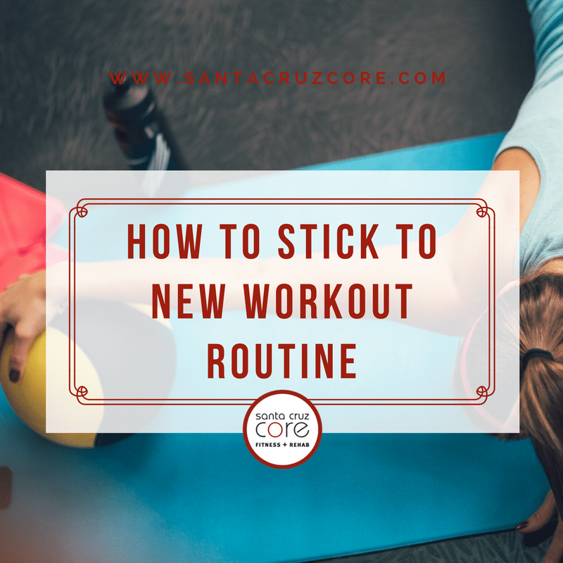 how-to-stick-to-new-workout-routine