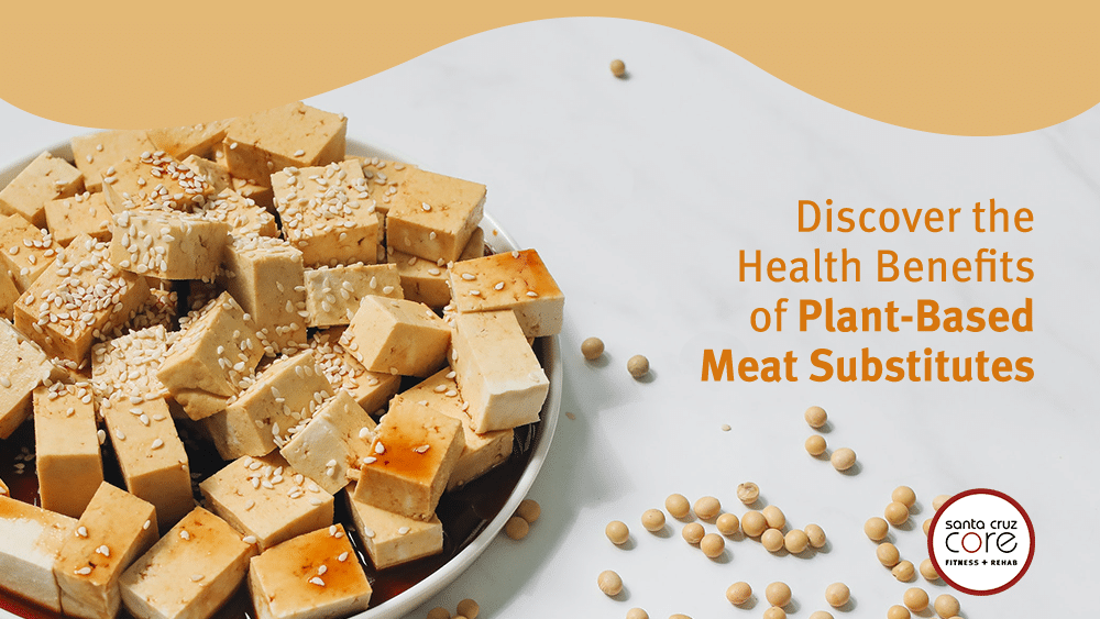Benefits Plant Meat Substitutes
